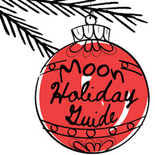 2018 Holiday Guide for Moon